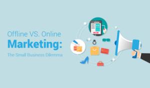 Offline vs. Online Marketing: Small Business Marketing